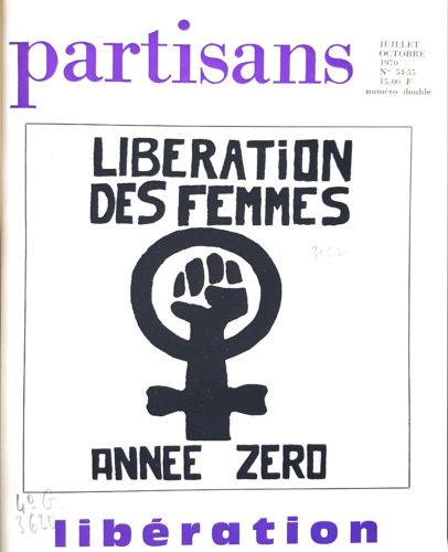 Couverture Partisans juillet 1970: Libération des femmes année zéro.