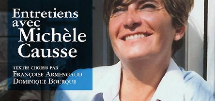 Françoise Armengaud, Dominique Bourque (ed.), Penser la langue, l'écriture, le lesbianisme Entretiens avec Michèle Causse, Montréal, éditions sans fin, 2016