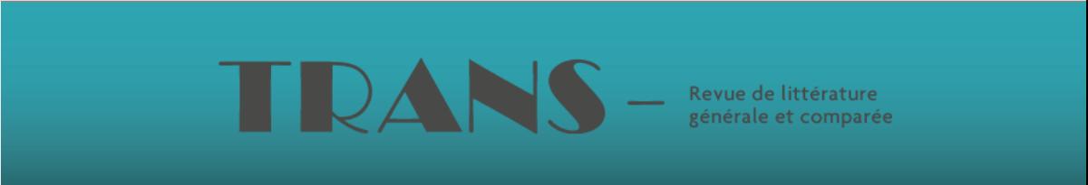 Revue Trans, littérature générale et comparée
